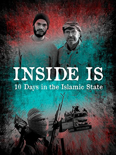 Inside IS: 10 Days in the Islamic ()