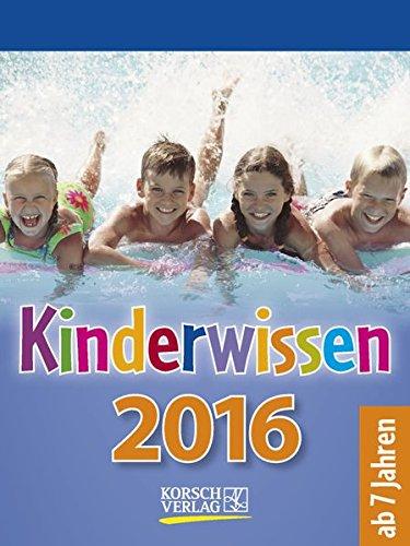Kinderwissen 2016: Tages-Abreisskalender