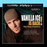 Vanilla Ice Is Back! - Hip Hop Classics