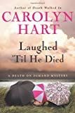 Laughed 'Til He Died, Carolyn G. Hart, 0061453099
