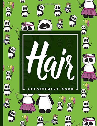 Download Hair Appointment Book: 7 Columns Appointment Organizer Planner, Cute Appointment Book, Timed Appointment Book, Cute Panda Cover (Volume 36) pdf