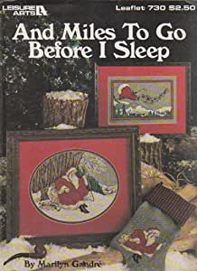 And Miles To Go Before I Sleep Counted Cross Stitch Leaflet 730