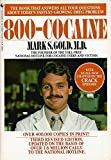 800-Cocaine and the Crack Epidemic, Mark S. Gold, 0553370367