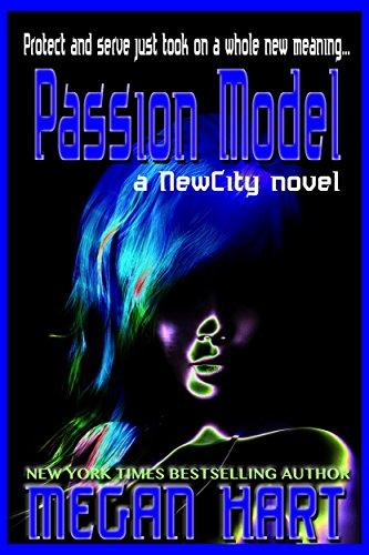 Passion Model: A NewCity Novel