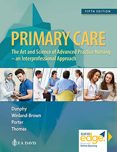 (Primary Care: Art and Science of Advanced Practice Nursing - An Interprofessional)