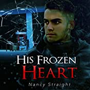His Frozen Heart: Brewer Brothers, Book 1 | Nancy Straight