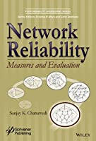 Network Reliability: Measures and Evaluation Front Cover