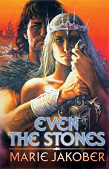 Even The Stones by [Jakober, Marie]