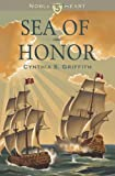 Sea of Honor, Cynthia S. Griffith, 1494343584