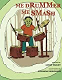 img - for Me Drummer, Me Smash book / textbook / text book
