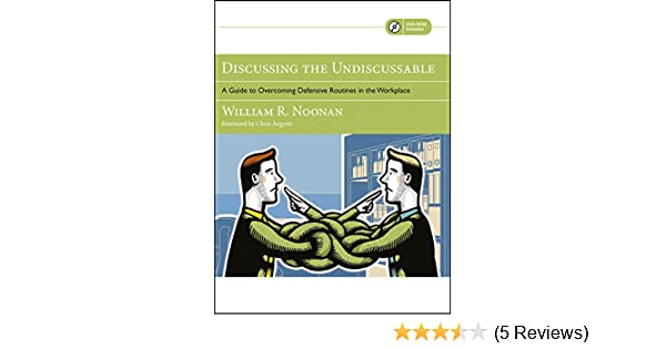 Amazon com: Discussing the Undiscussable: A Guide to
