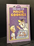Mike and the Magic Cookies, Susan Schade, 0448403889