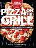 Pizza on the Grill, Elizabeth Karmel and Bob Blumer, 1600858287