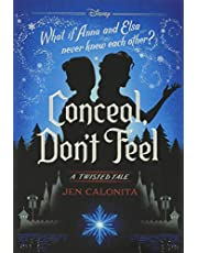 Frozen: A Twisted Tale: Conceal, Don't Feel