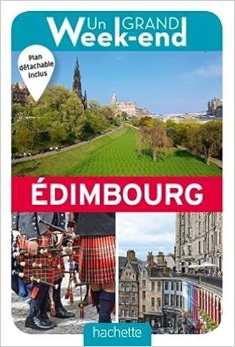 Un Grand Week-End à Edimbourg