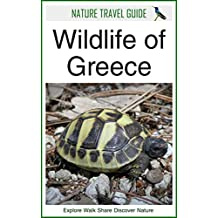Nature Travel Guide: Wildlife of Greece