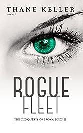 Rogue Fleet (The Conquests of Brokk Book 2)