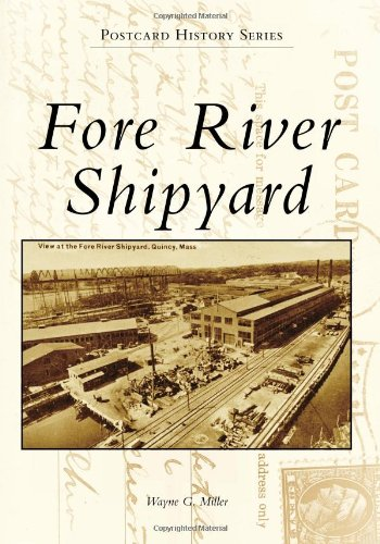 Fore River Shipyard (Postcard History) (Best Canals In Uk)