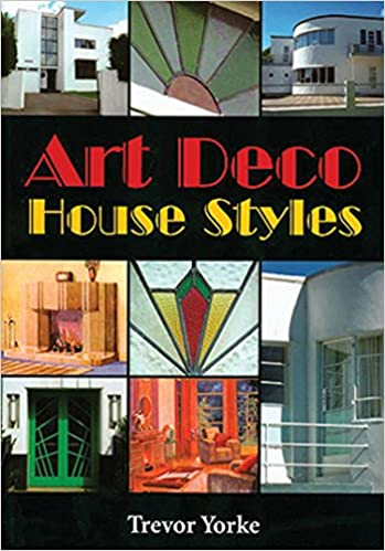 art deco house styles britain s living history amazon co uk