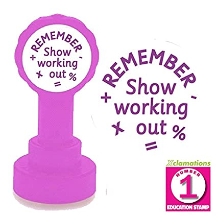 Remember To Show Your Working Out Maths Teacher Stamp Purple Ink 22mm Xclamations Mount
