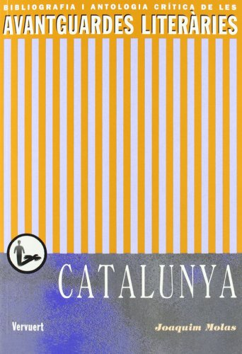 Les avantguardes literaries a Catalunya (Spanish Edition)