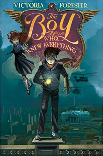 The boy who knew everything victoria forester 9781250090553 the boy who knew everything victoria forester 9781250090553 amazon books fandeluxe Images