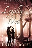 Legally Wed, Patty Froese, 1612528058