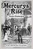 Mercury's Rise: A Silver Rush Mystery #4 (Silver Rush Mysteries)