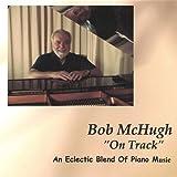On Track by Bob Mchugh