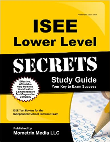 Book ISEE Lower Level Secrets Study Guide: ISEE Test Review for the Independent School Entrance Exam