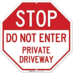 Private Driveway Sign, Do Not Enter Sign, 12x12 Rust Free Aluminum, Long Lasting Weather/Fade Resistant, Easy Mounting, Indoor/Outdoor Use, Made in USA