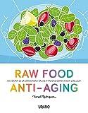 Raw Food Anti-Aging (Spanish Edition)