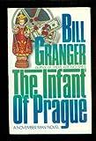 The Infant of Prague: A November Man Novel