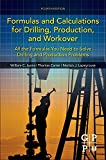 img - for Formulas and Calculations for Drilling, Production, and Workover: All the Formulas You Need to Solve Drilling and Production Problems book / textbook / text book
