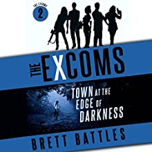 Town at the Edge of Darkness: The Excoms, Book 2 Audiobook by Brett Battles Narrated by Allyson Johnson