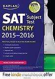 Kaplan SAT Subject Test Chemistry 2015-2016, Kaplan, 1618658433