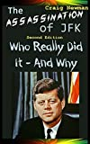The Assassination of JFK – Who Really Did It And Why