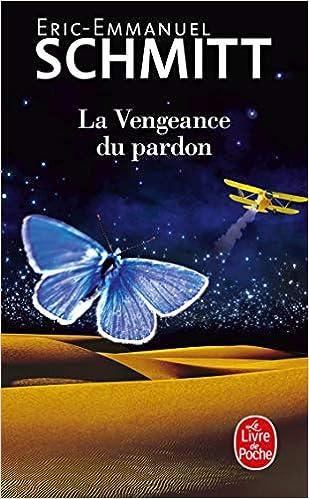 Amazon Fr La Vengeance Du Pardon Eric Emmanuel Schmitt