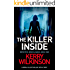 The Killer Inside: A serial killer thriller with a twist (Detective Jessica Daniel thriller series Book 1)