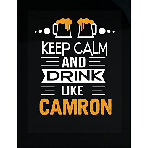 Keep Calm And Drink Like Camron Funny Drinking Gift - Sticker