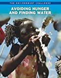 Avoiding Hunger and Finding Water, Andrew Langley, 1410943054