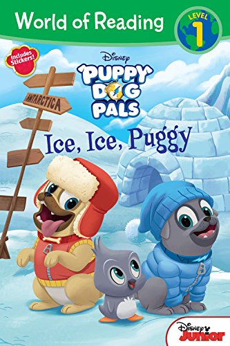 World of Reading: Puppy Dog Pals Ice, Ice, Puggy (Level 1 Reader): with stickers
