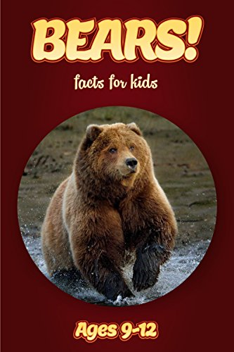 (Bear Facts For Kids Ages 9-12: Amazing Animal Facts With Large Size Pictures: Clouducated Red Series Nonfiction For Kids)