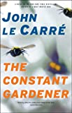 The Constant Gardener: A Novel, John le Carre, 0743287207