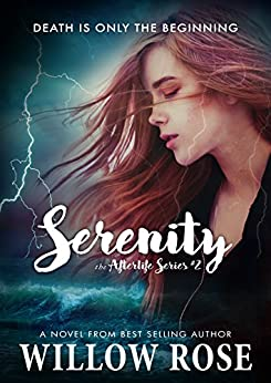 Serenity (Afterlife Book 2) by [Rose, Willow]