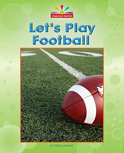 Let's Play Football (Beginning-to-read) by Norwood House Pr