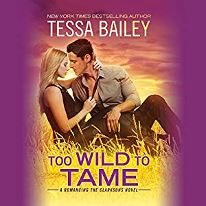 Too Wild to Tame Audiobook