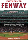 Faithful to Fenway, Michael Ian Borer, 0814799779
