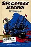 Buccaneer Harbor, Peter Briggs, 0671651277