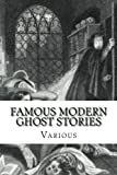 img - for Famous Modern Ghost Stories: Selected, With An Introduction book / textbook / text book